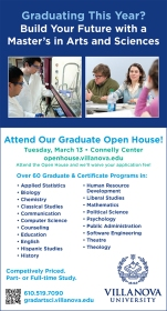 Villanova University Graduate Liberal Arts and Sciences Open House Print Ad